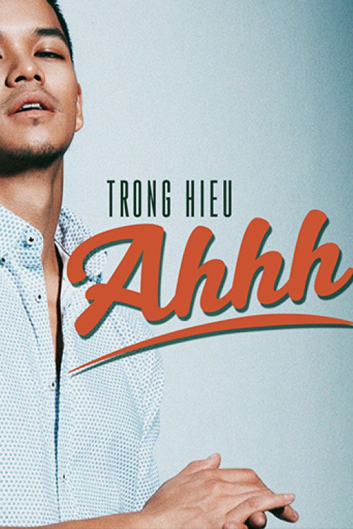 Trong Hieu – Ahhh! (Official Music Video HQ)
